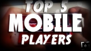 ☆Top 5 MOBILE Players in Geometry Dash☆