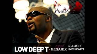 Low Deep T - Megamix...Mixed by Ron Hewitt