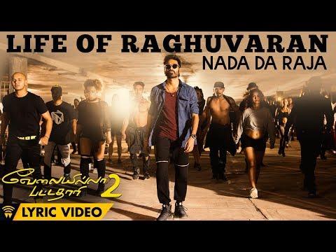 Life Of Raghuvaran - Nada Da Raja (Lyric...