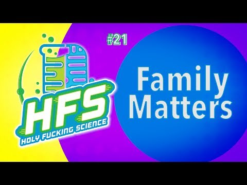 HFS Podcast #21 - Family Matters