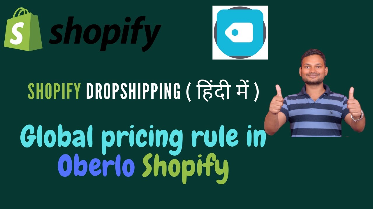 shopify Dropshipping tutorials in Hindi Part 13 | setting the global  pricing rule in oberlo