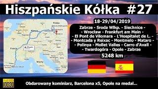 Hiszpańskie Kółka #27 Obdarowany kominiarz, Barcelona x5, Opole na medal...