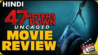 47 Meters Down Uncaged : Movie Review [Explained In Hindi]