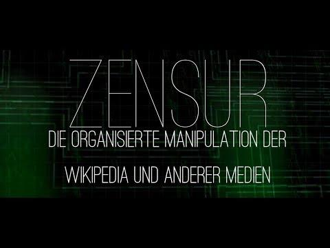 Zensur - Die organisierte Manipulation der Wikipedia und anderer Medien