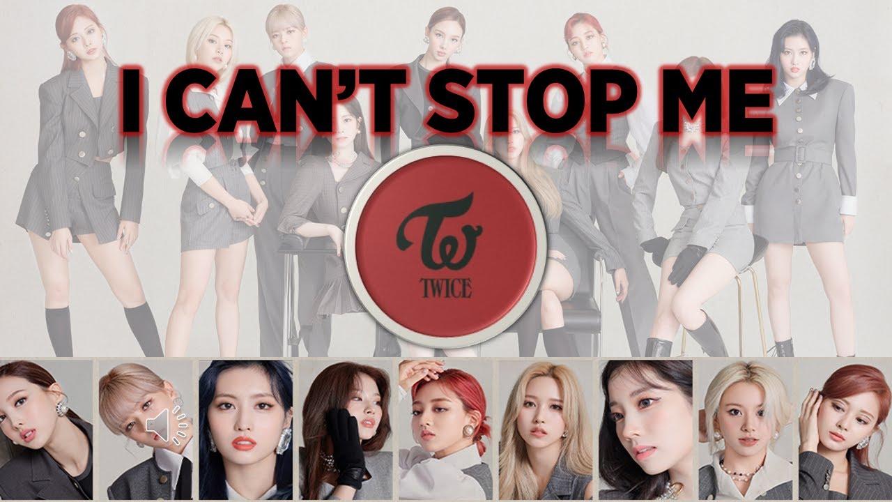TWICE   I CAN'T STOP ME Lyrics Romanized   YouTube