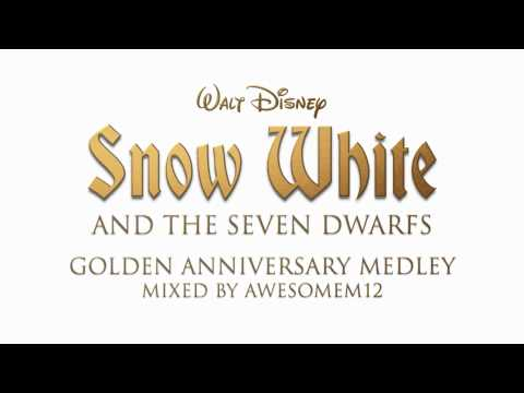 Snow White And The Seven Dwarfs - Golden Anniversary Medley