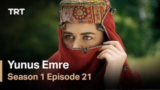 Yunus Emre - Season 1 Episode 21 (English subtitles)