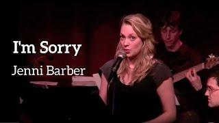 I'M SORRY - Jenni Barber with Kait Kerrigan and Brian Lowdermilk