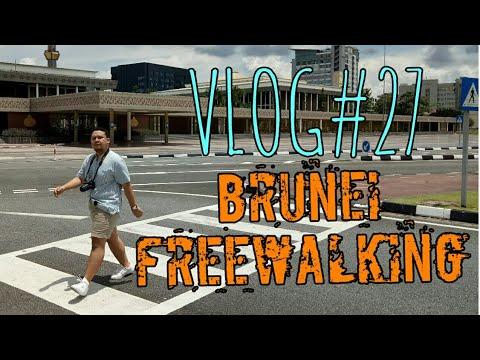 VLOG#27 - Brunei Freewalking