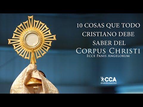 10 Cosas que debes saber sobre la fiesta del Corpus Christi
