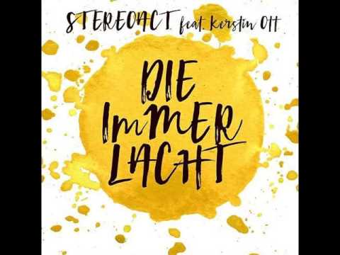 Stereoact (feat. Kerstin Ott) - Die immer lacht (Radio 2016 Mix)