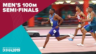 Mens 100m Semi-Finals  World Athletics Championships Doha 2019