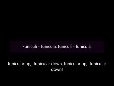 Funiculì funiculà - English and Italian lyrics