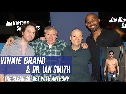 Vinnie Brand & Dr. Ian Smith - 'The Clean 20' Bet With Anthony - Jim Norton & Sam Roberts