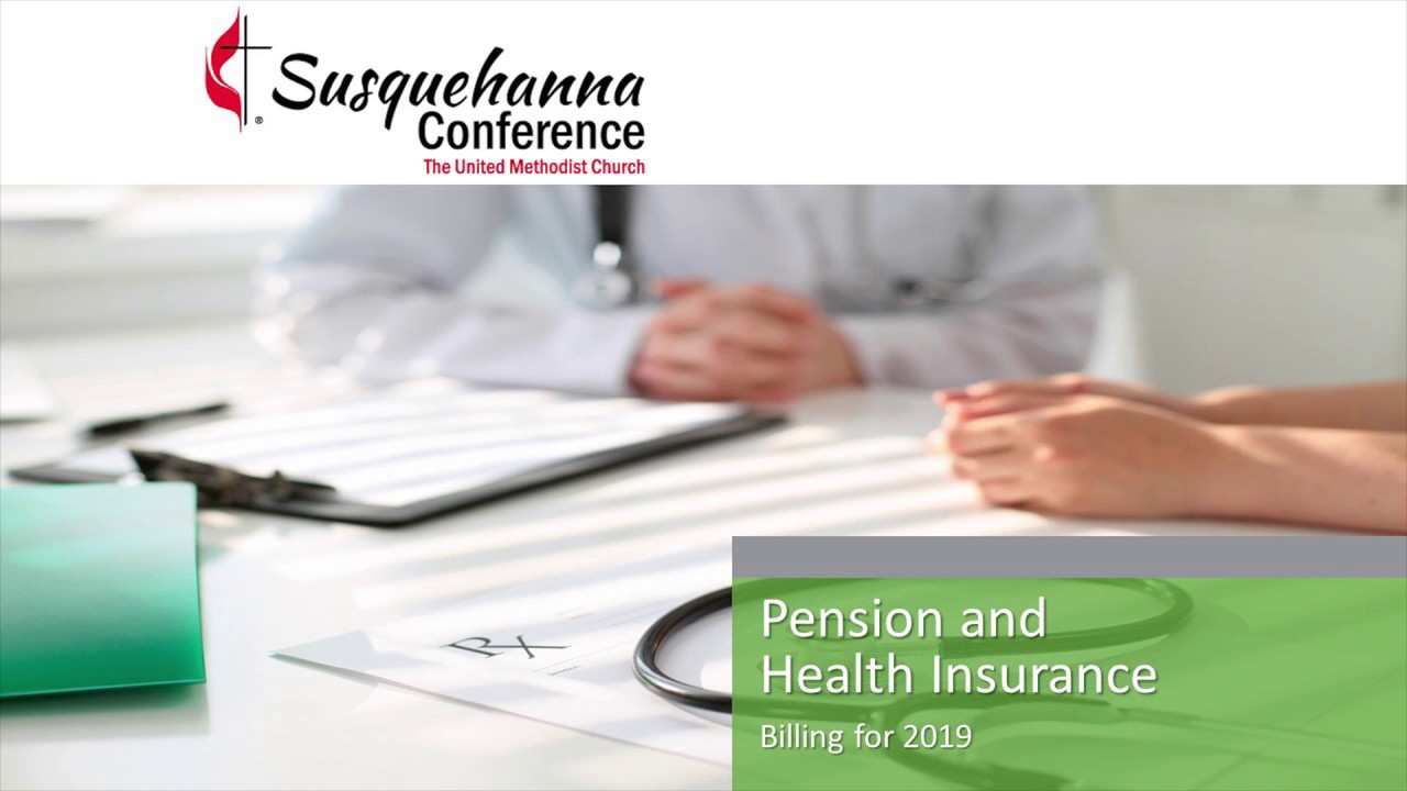 Health Pension Benefits Susquehanna Conference