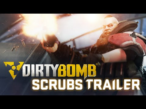 Dirty Bomb: Scrubs Trailer