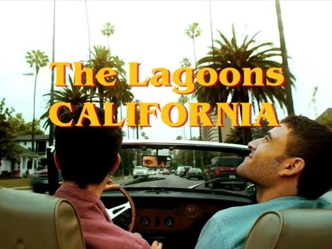 The Lagoons - California (Official Video)