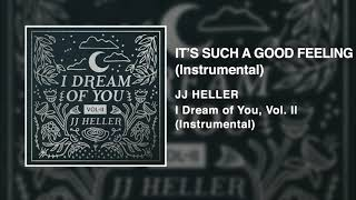 JJ Heller - It's Such A Good Feeling - Instrumental (Official Audio Video)