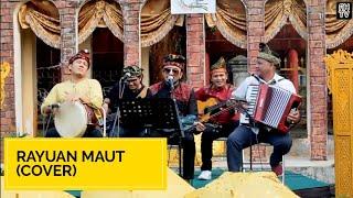 LAGU MELAYU - RAYUAN MAUT (COVER) || Alfin Habib Feat. Dang Merdu Band