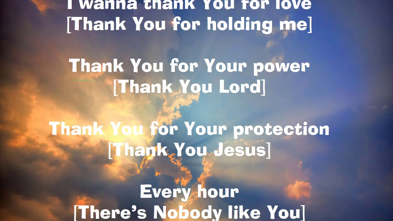 Thank You Lord For All You Ve Done For Me Youtube
