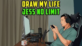 DRAW MY LIFE - JESS NO LIMIT