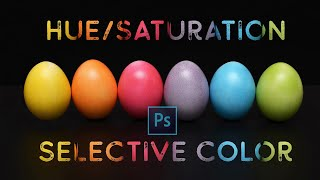 Hue-Saturation vs Selective Color in Adobe Photoshop