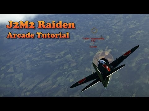 WT - How to fly the J2M2 in Arcade (patch 1.49)