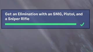 ✅ Get an Elimination with an SMG, Pistol and a Sniper Rifle - Fortnite Week 3 Season 8 Challenge