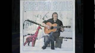 Stephen Stills - Love The One You
