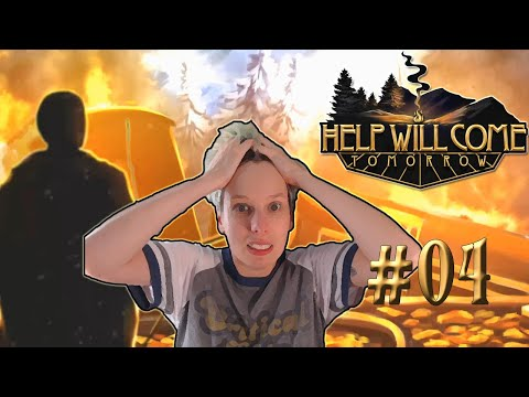 Oh No | HELP WILL COME TOMORROW | Let's Play Part 4 |