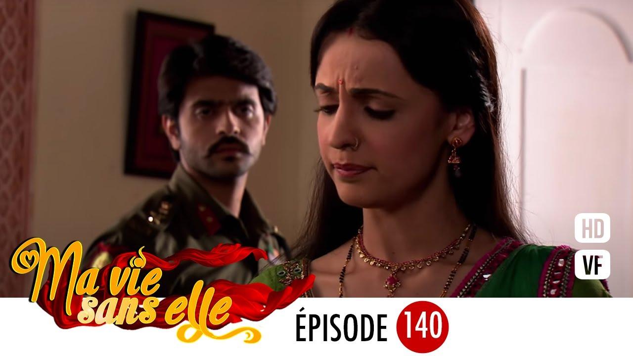 Ma vie sans elle - épisode 140 - Rangrasiya Version Française - Complet - HD 1080