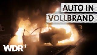 Feuer & Flamme | Einsatz: Pkw-Brand | WDR