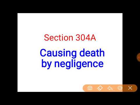 Section 304A | IPC | Death by negligence | death by accident