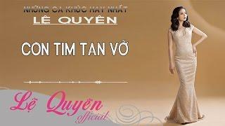 Con Tim Tan Vỡ - Lệ Quyên