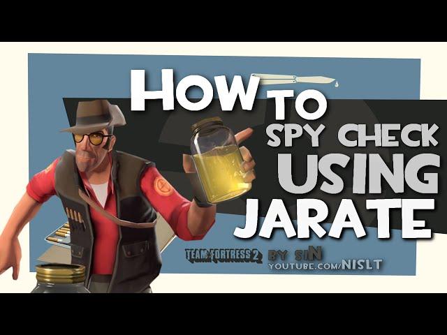 TF2: How to spy check using jarate [FUN]