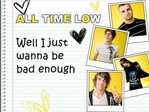 Bad Enough For You with lyrics - All Time Low