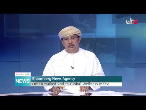 Bloomberg Agency: Oman ranked 2nd in Global Wellness Index