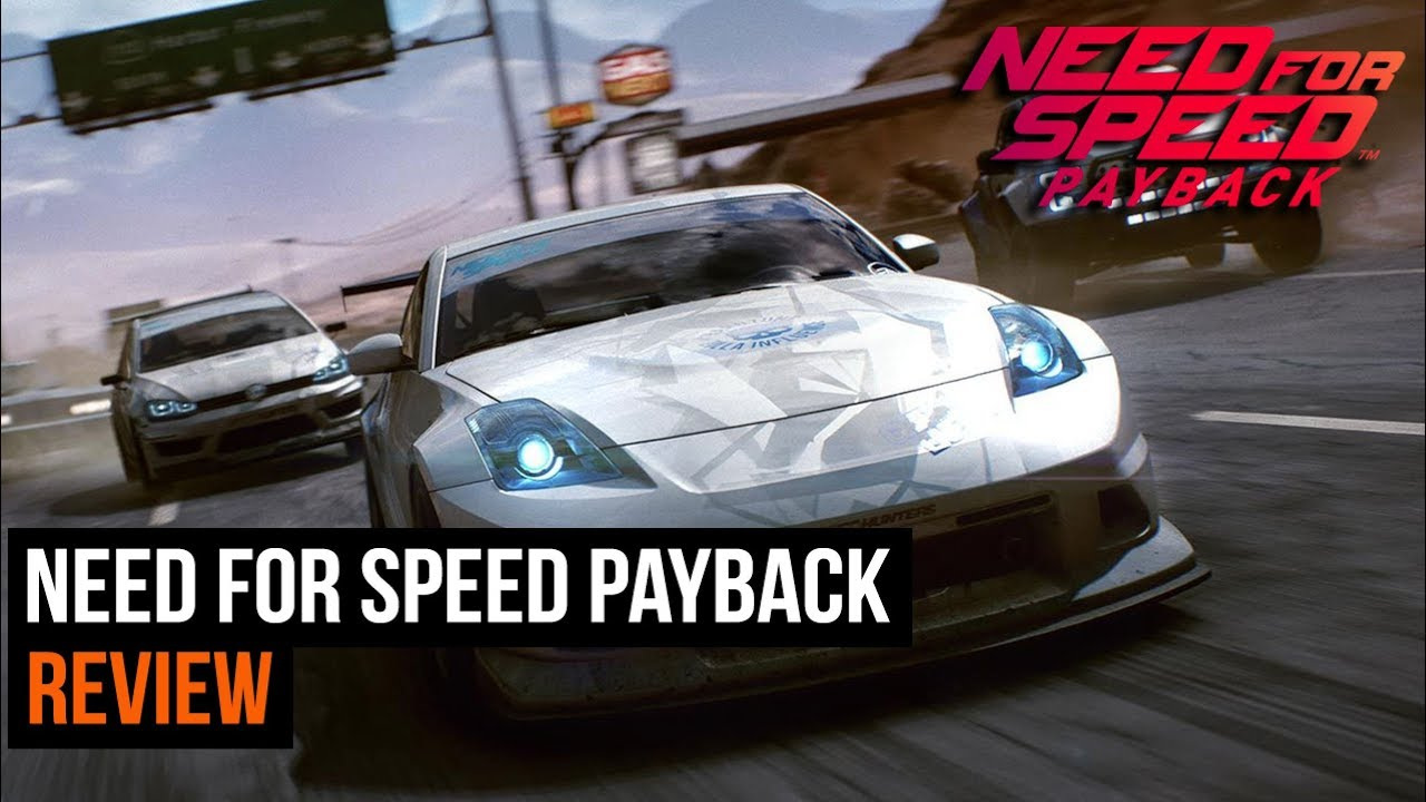 Need For Speed Payback Review Youtube