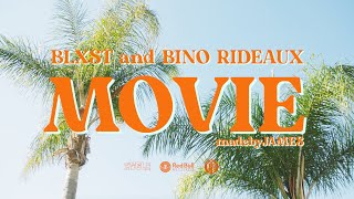 Blxst, Bino Rideaux - Movie (Official Music Video)