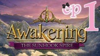 Awakening 5: The Sunhook Spire - Ep1 - w/Wardfire