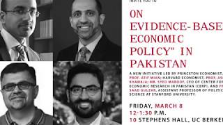 "Atif Mian, Asim Khawaja, et al | On ""Evidence-based Economic Policy"" in Pakistan"