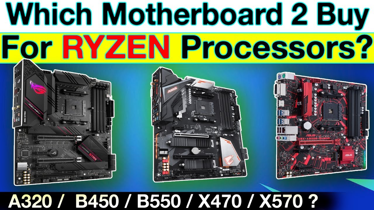 Which motherboard Should you Buy ? For RYZEN Processors ! IN 2020