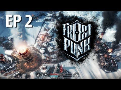 FROSTPUNK | Take 2 | Ep 2 | Frostpunk Gameplay!