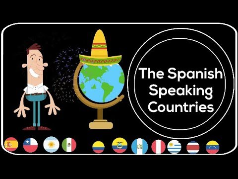 Spanish speaking countries Incredible facts