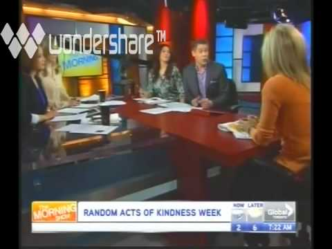 Global TV Kindness   Random Acts of Kindness Week 2013
