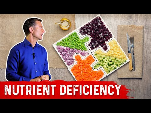 9 Ways to Become Nutritionally Deficient - Dr.Berg