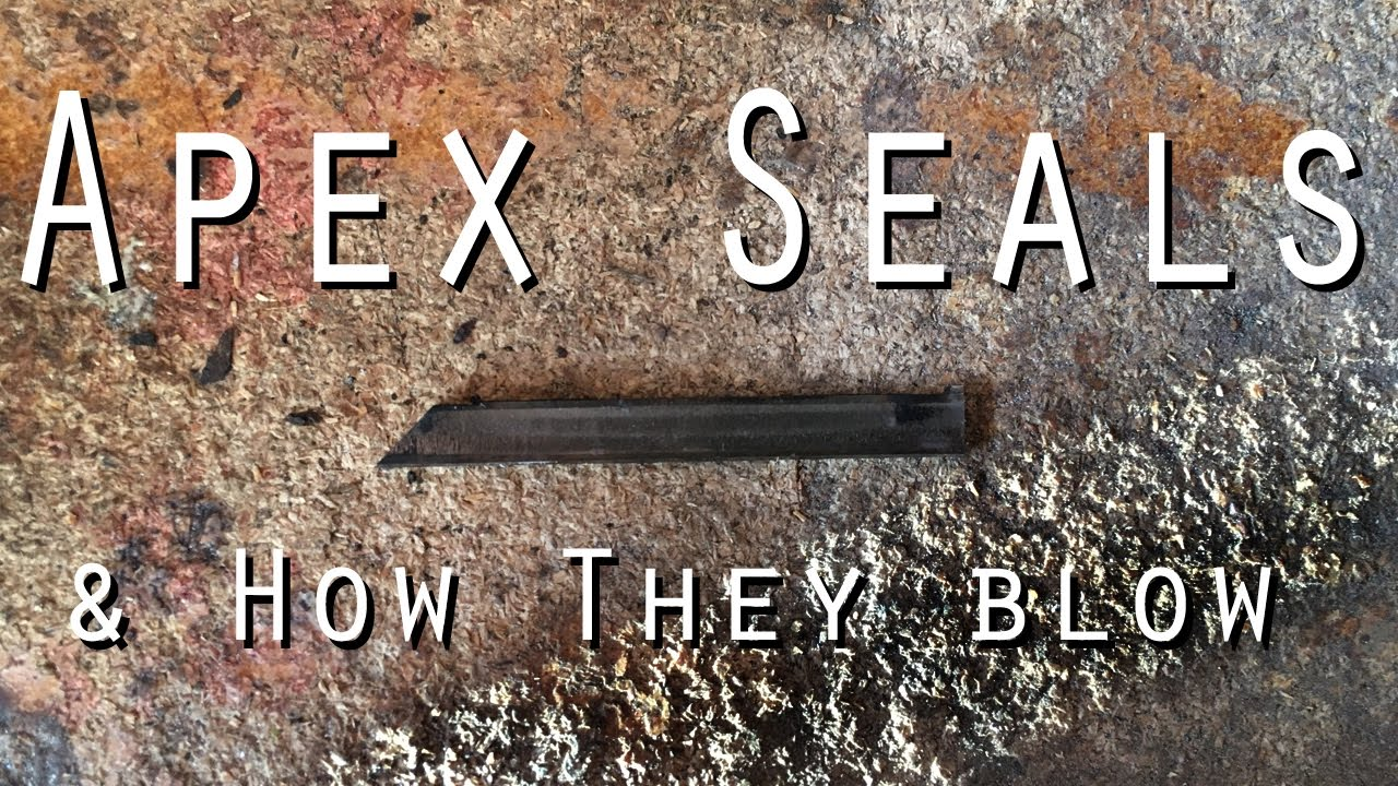 What Are Apex Seals? How Do They Blow?