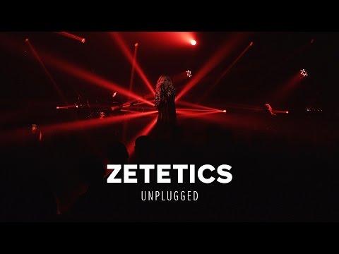 Zetetics - Unplugged