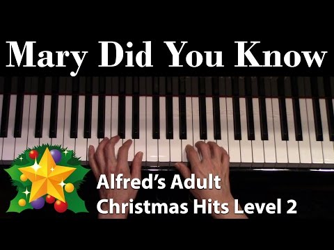 Mary Did You Know (Intermediate Piano Solo)
