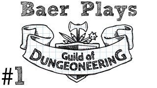 Baer Plays Guild of Dungeoneering (Pt. 1) - If You Build It